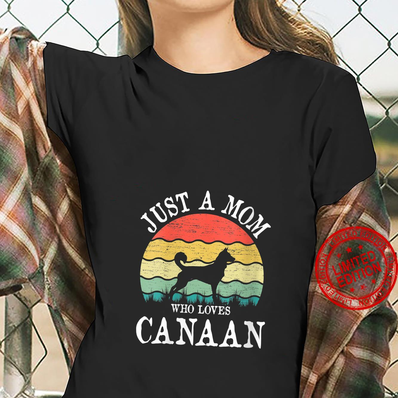 Womens Just A Mom Who Loves Canaan Dog Mom Shirt ladies tee