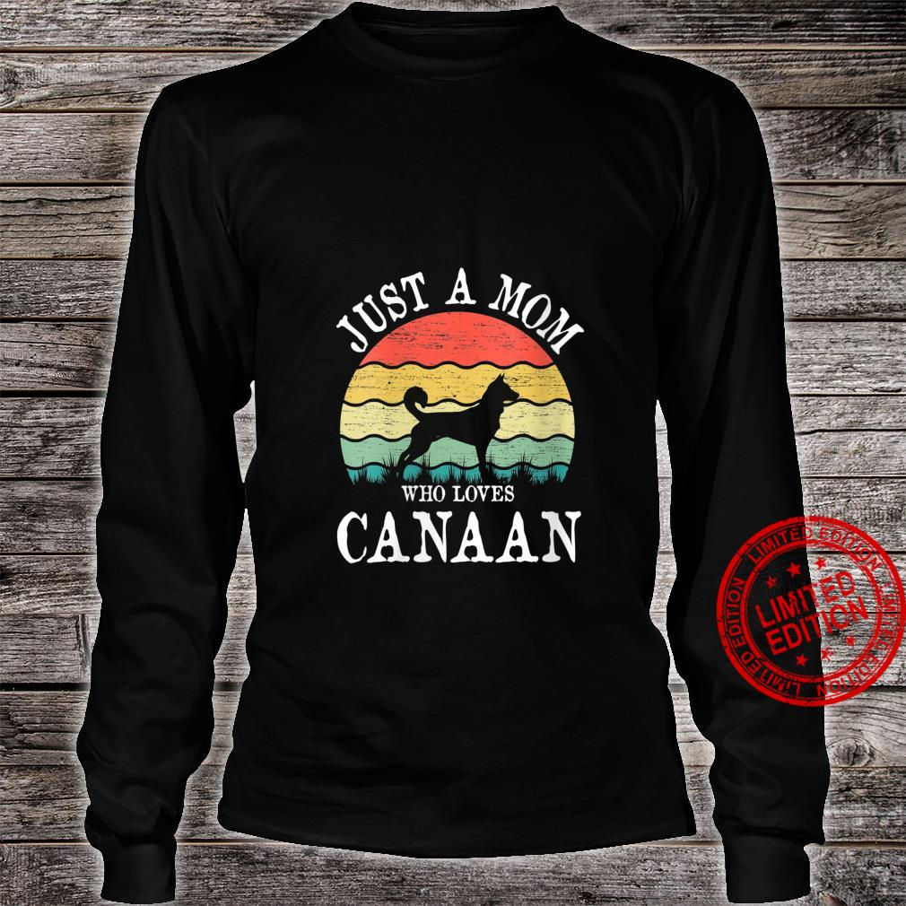 Womens Just A Mom Who Loves Canaan Dog Mom Shirt long sleeved