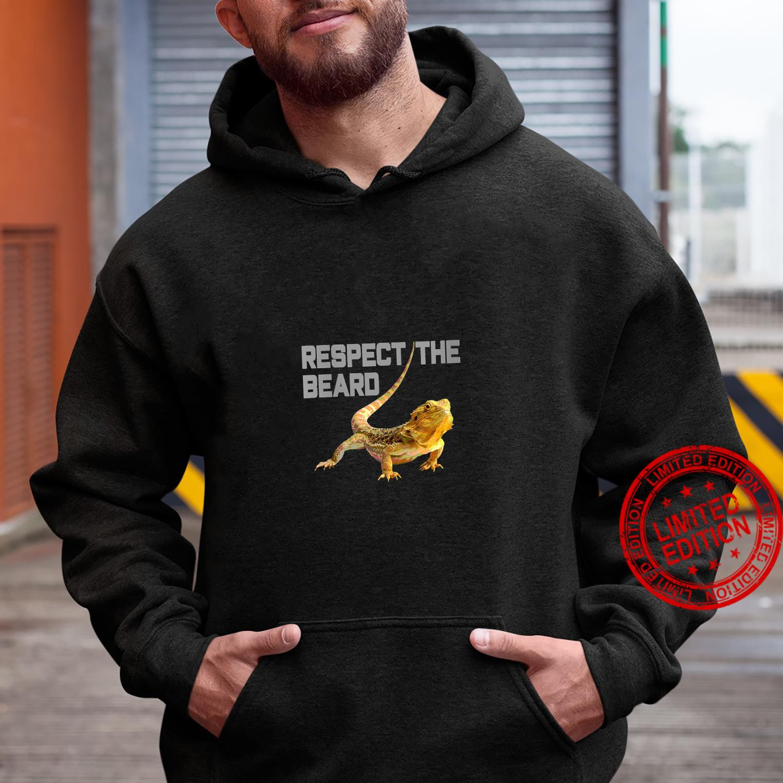 Womens Respect the Beard, Bearded Dragon, Bearded Shirt hoodie