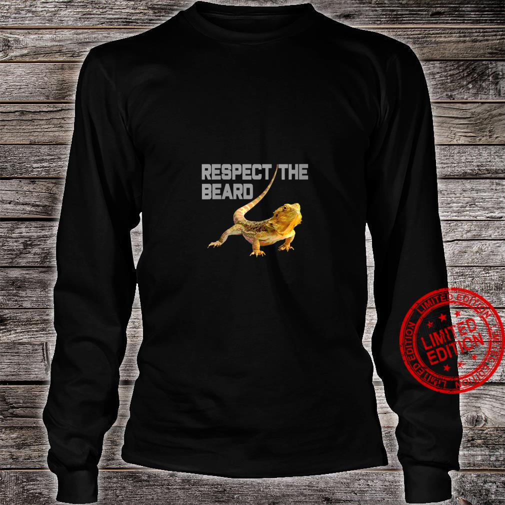 Womens Respect the Beard, Bearded Dragon, Bearded Shirt long sleeved