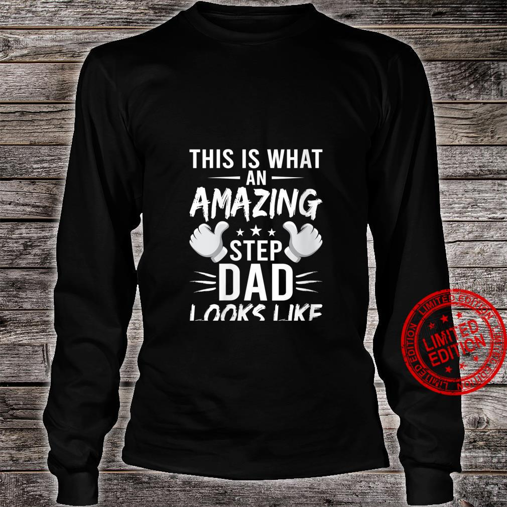 Womens This Is What An Amazing StepDad Looks Like stepdad Shirt long sleeved