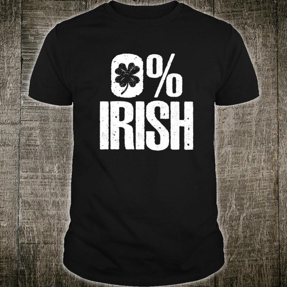 0% Irish Shamrock St Patrick's Day Shirt