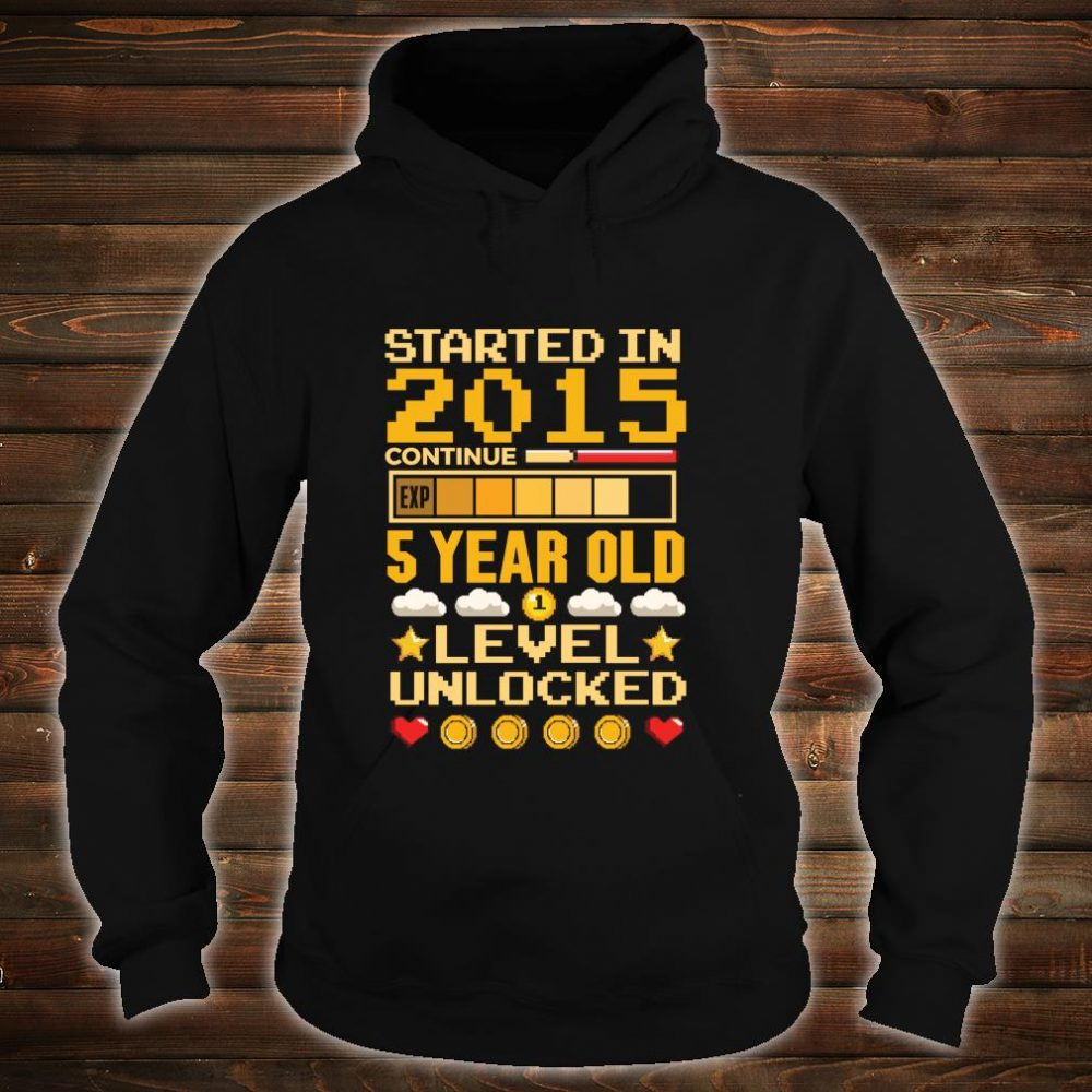 5th Birthday Gamer Started In 2015 Level Unlocked Boys Shirt hoodie
