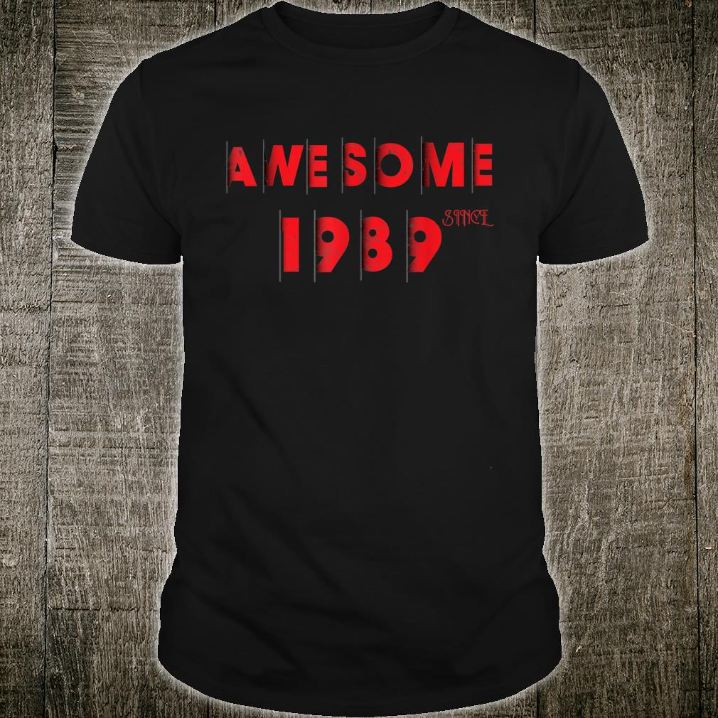 Awesome Since 1989 Born In 1989 Birthday Shirt