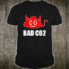 BAD CO2PROTEST Shirt