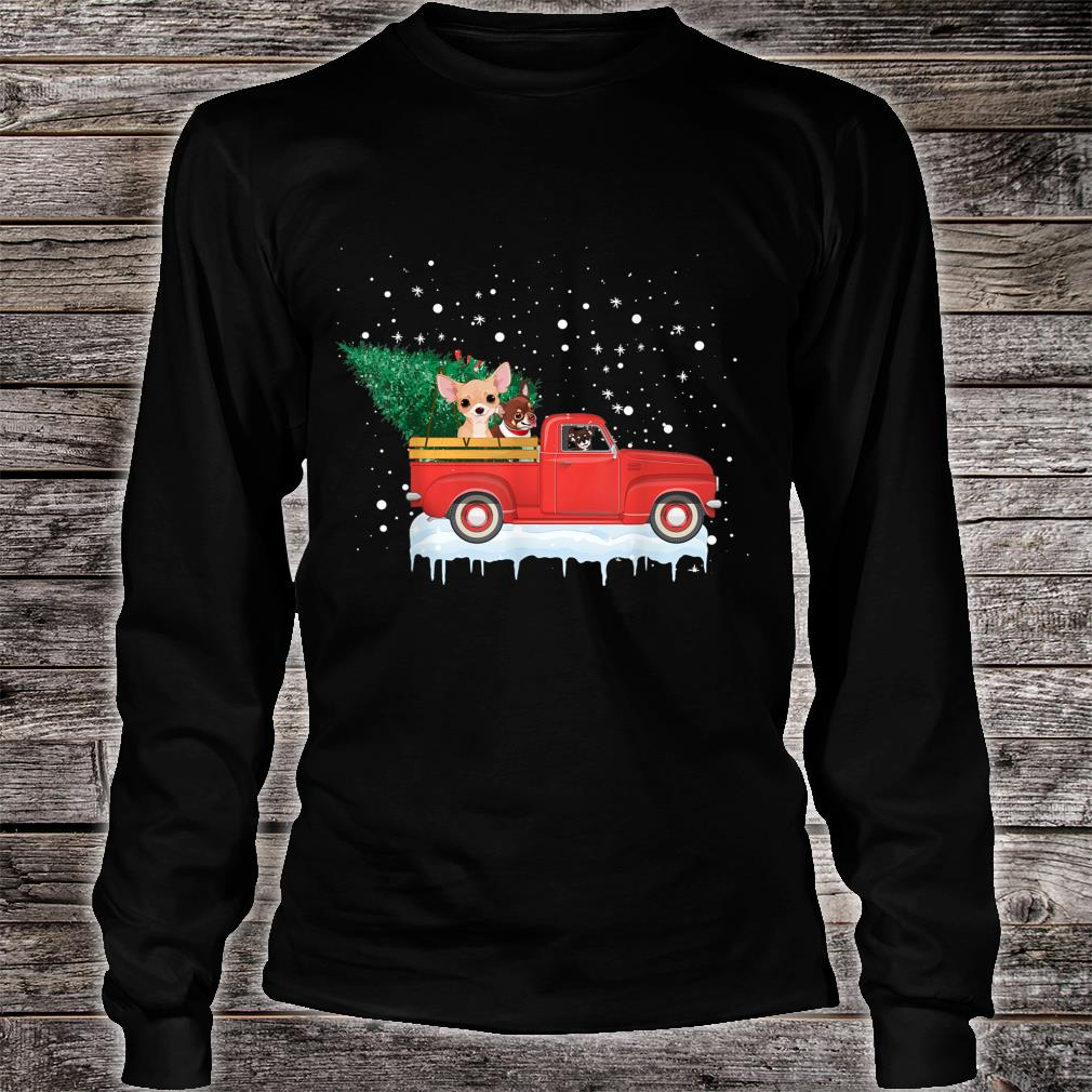 Chihuahua Rides Red Truck Christmas Tree Xmas Shirt long sleeved