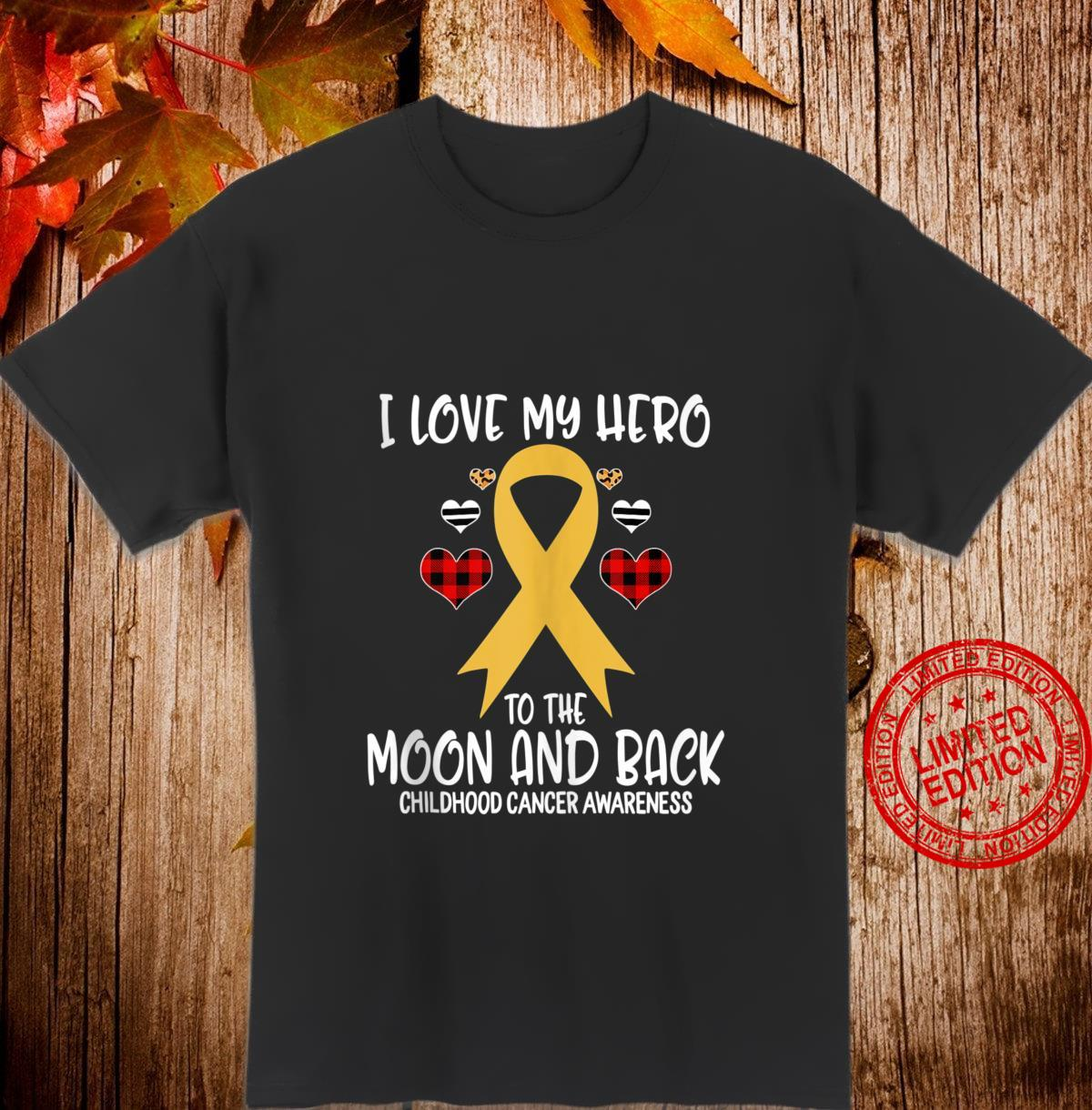 Childhood Cancer Awareness I Love Hero To The Moon And Back Shirt