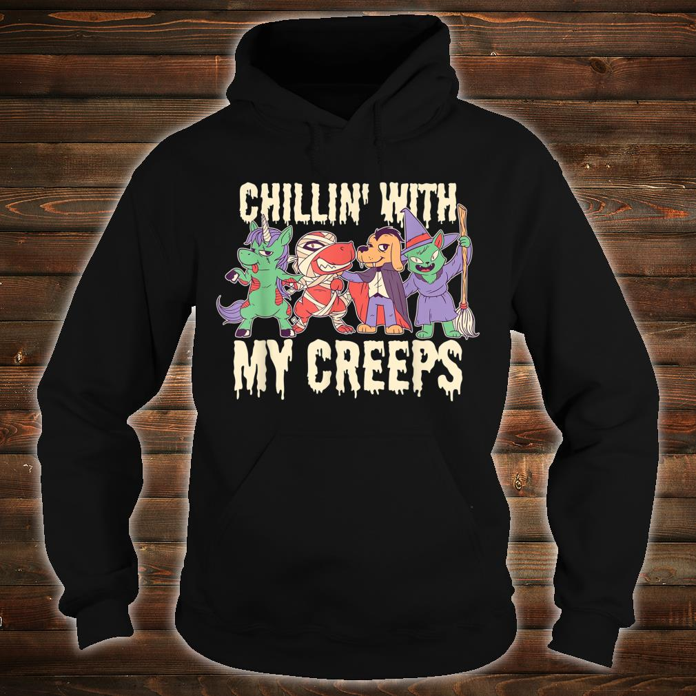 Chilling with My Creeps Halloween Shirt hoodie