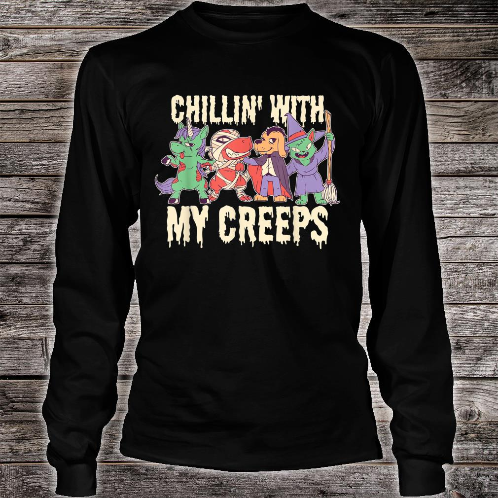 Chilling with My Creeps Halloween Shirt long sleeved