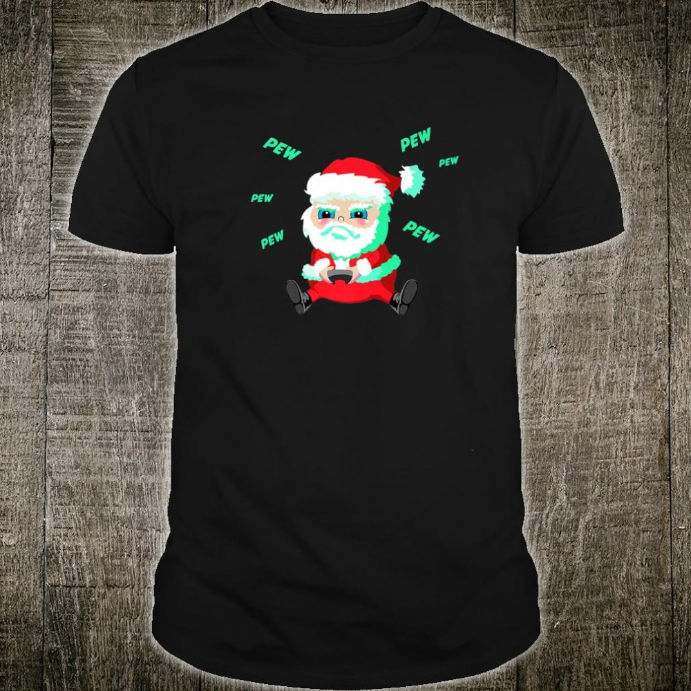Christmas Santa playing Video Game with Controller Pew Shirt