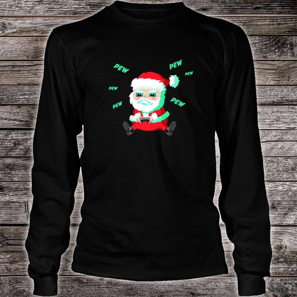 Christmas Santa playing Video Game with Controller Pew Shirt long sleeved