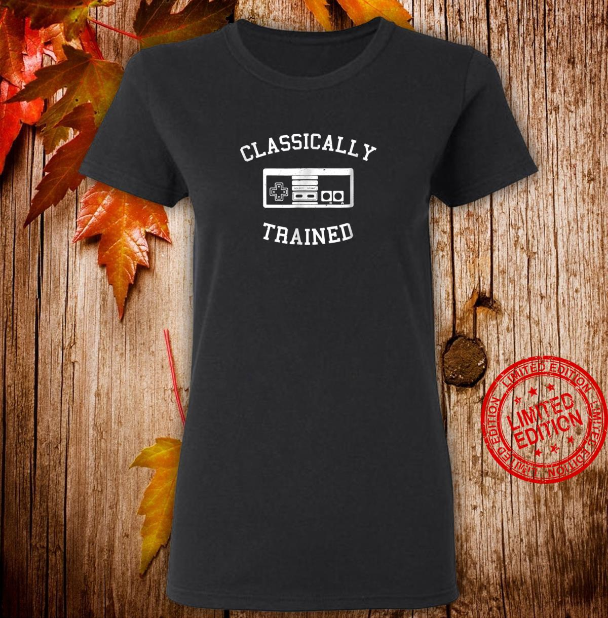 Classically trained old school retro console game Shirt ladies tee