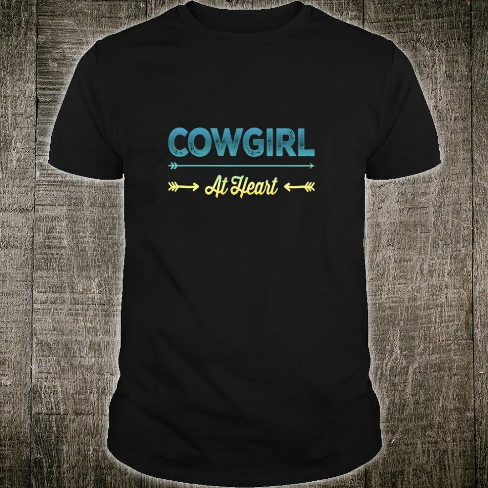 Cowgirl At Heart Fun Farm And Horse Shirt