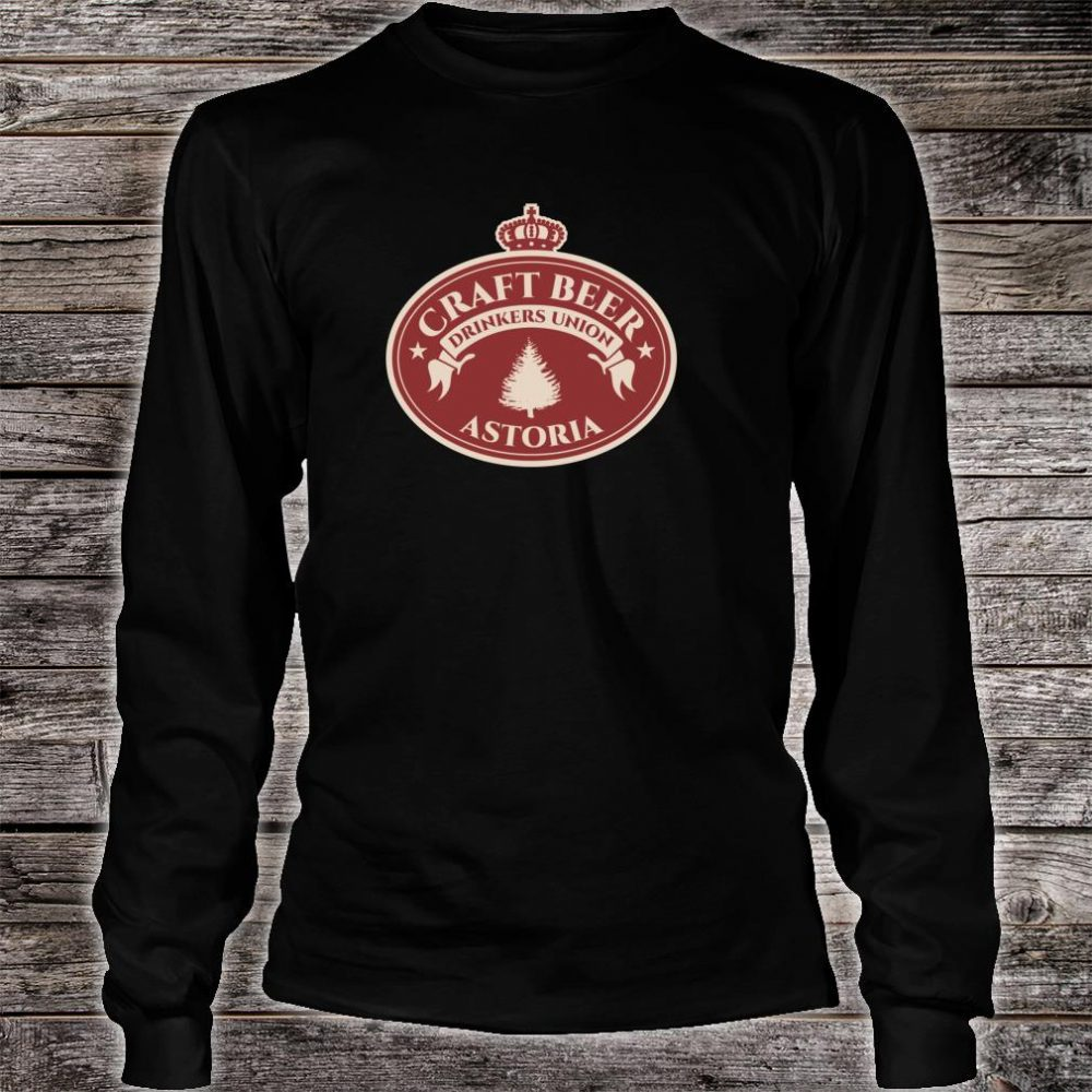 Craft Beers Astoria Oregon Shirt long sleeved