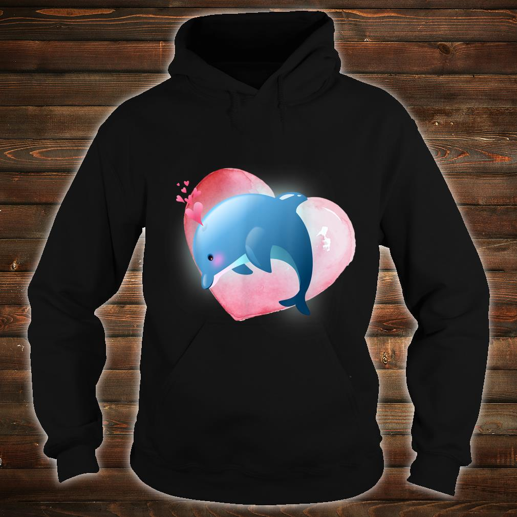 Dolphin With Heart Valentine For Him Her Shirt hoodie