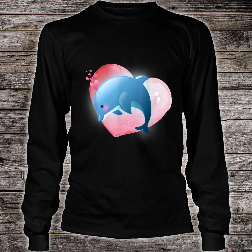 Dolphin With Heart Valentine For Him Her Shirt long sleeved