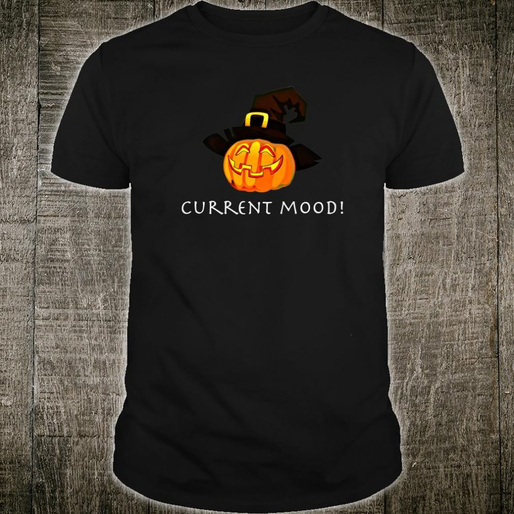 Evil Laughing Pumpkin With Witch Hat Current Mood Halloween Shirt