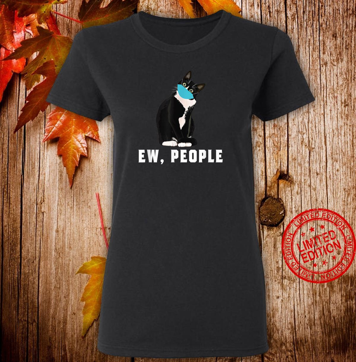Ew People Black Cat Cat Wearing A Mask Introvert Shirt ladies tee
