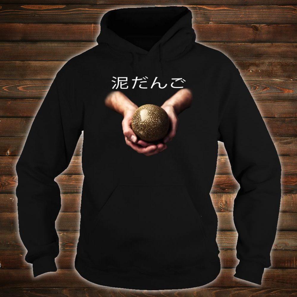 Fun Hobby Dorodango Japanese Characters Shirt hoodie