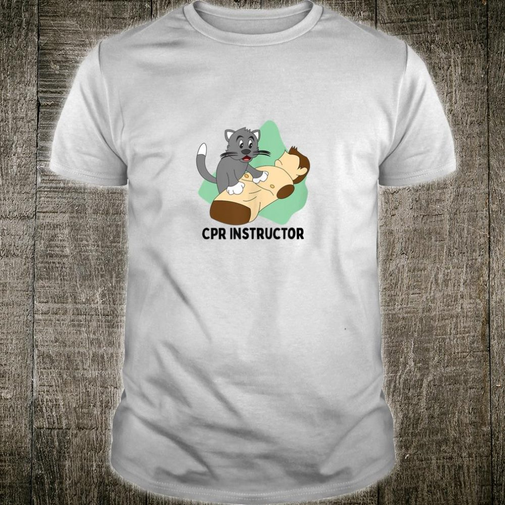 Funny Cat Practicing First Aid CPR Instructor Shirt