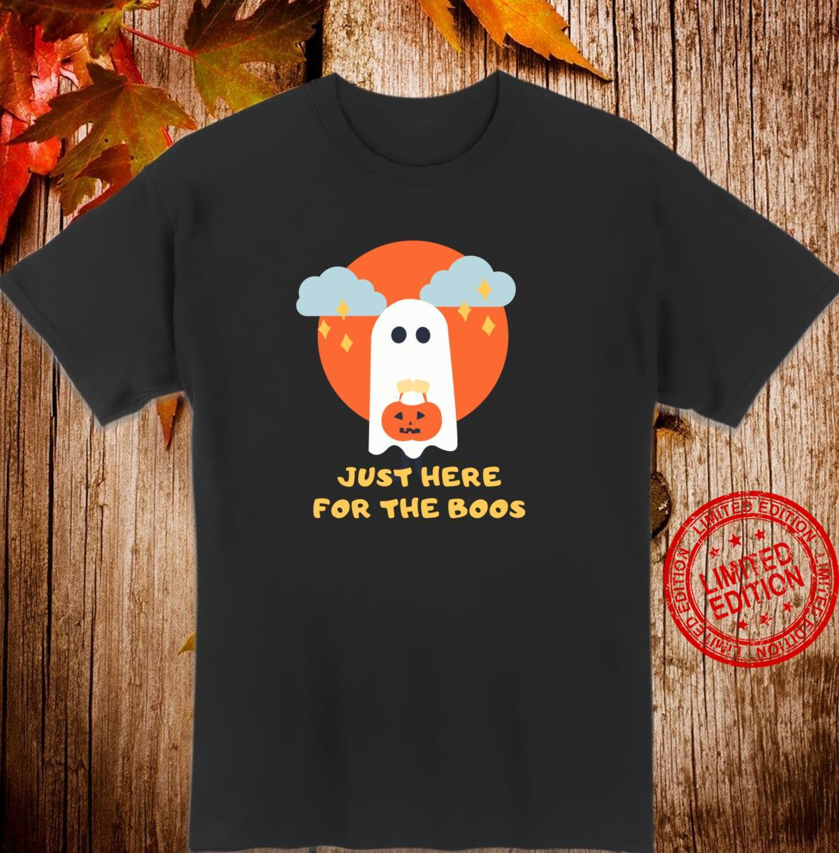 Funny Drinking Just Here For The Boos Trick Or Treat Shirt