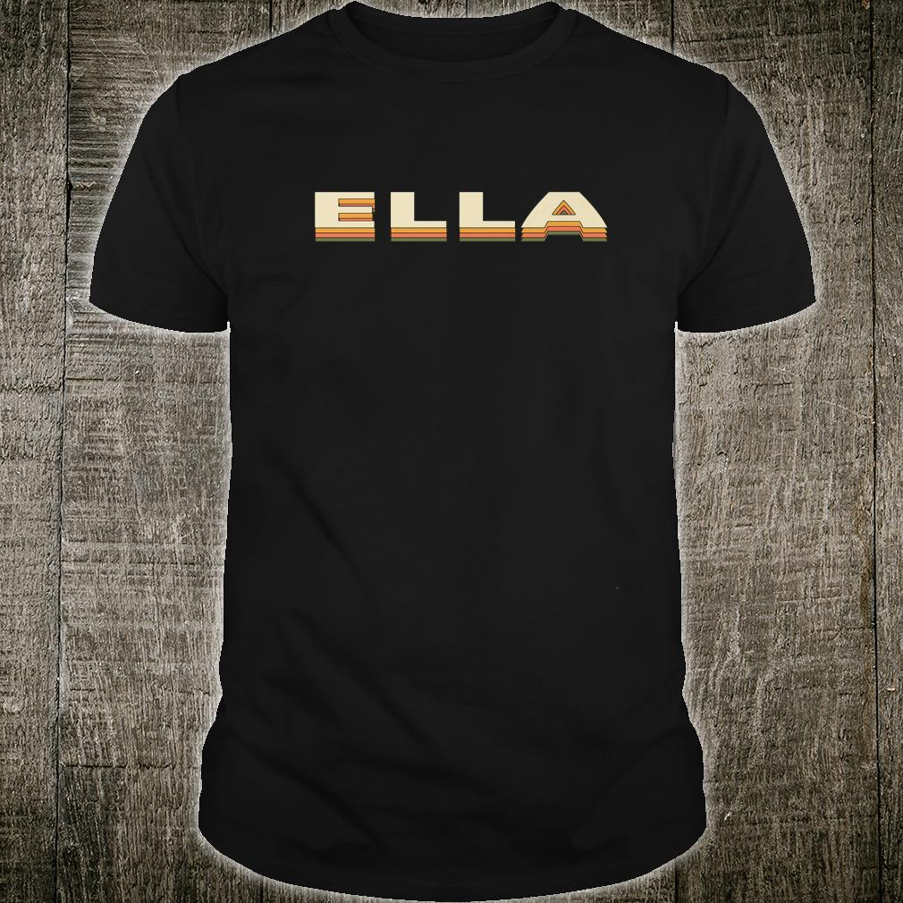 Graphic 365 Ella First Name Retro Vintage Personalized Shirt