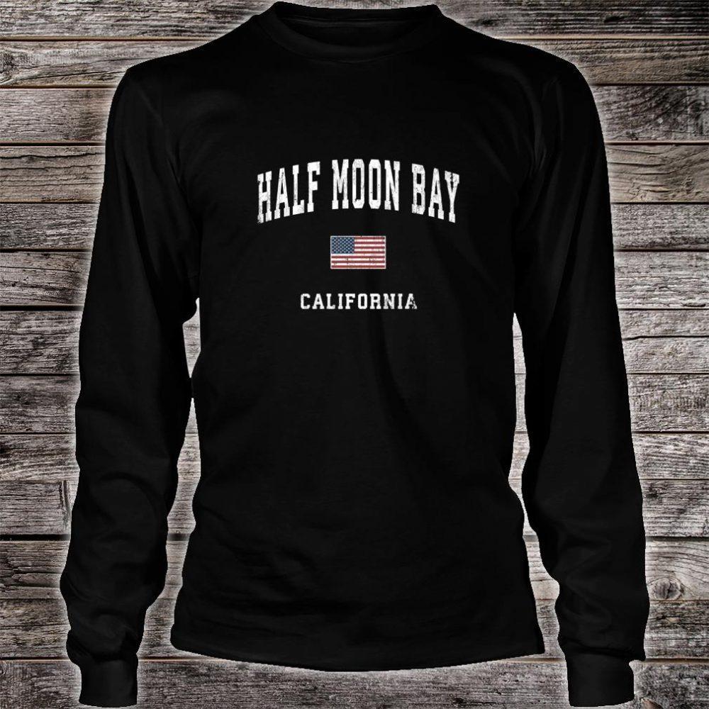 Half Moon Bay California CA Vintage American Flag Sports Shirt long sleeved