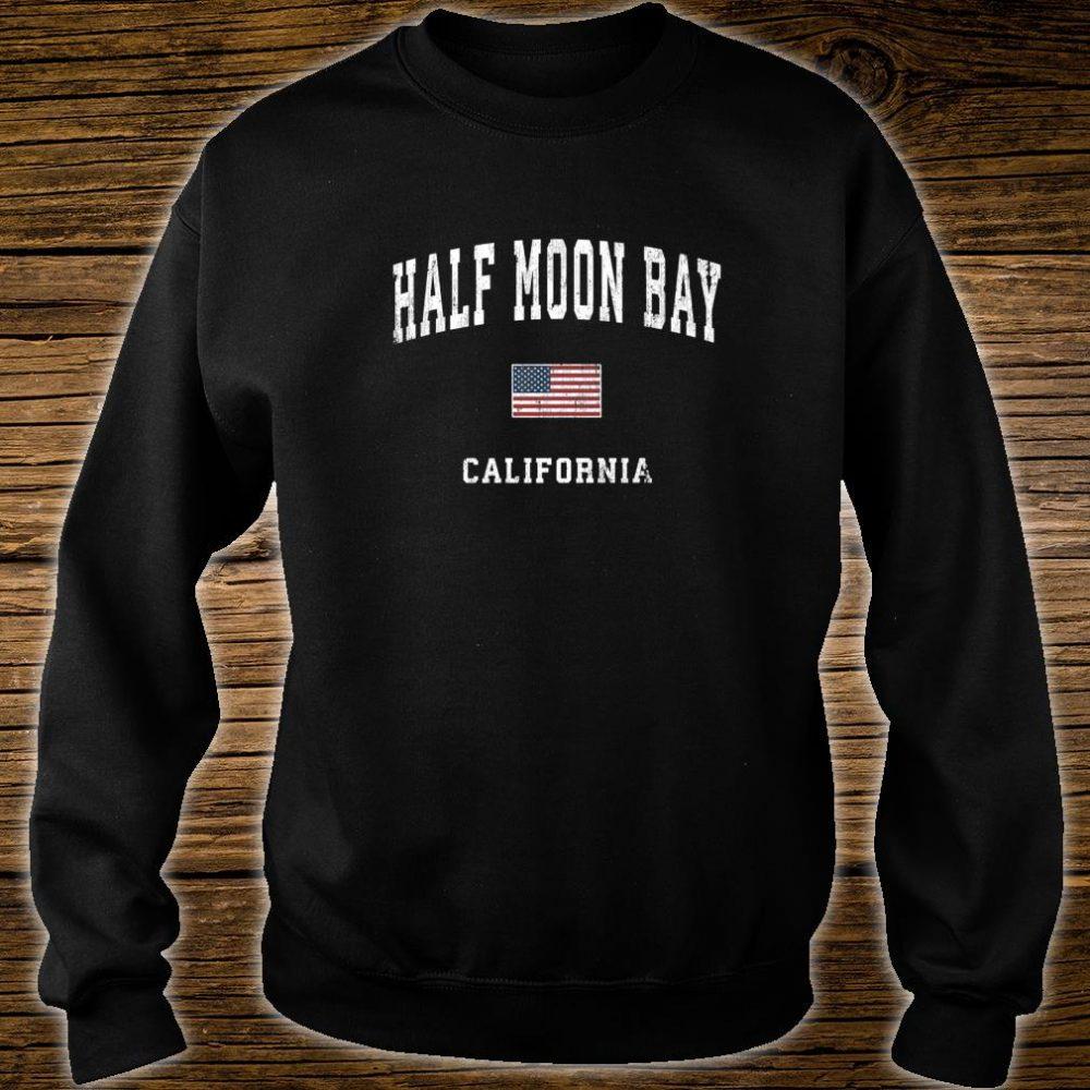 Half Moon Bay California CA Vintage American Flag Sports Shirt sweater