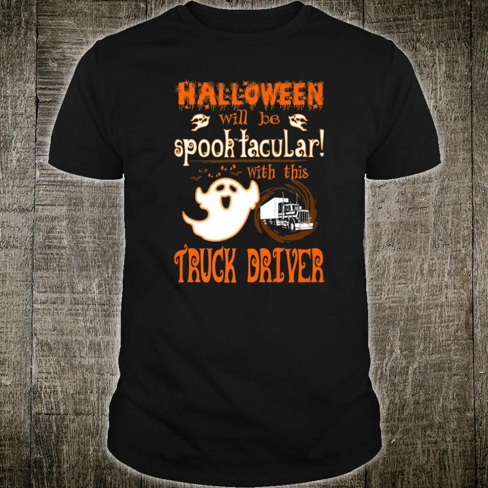 Halloween Spooktacular With Truck Driver Shirt