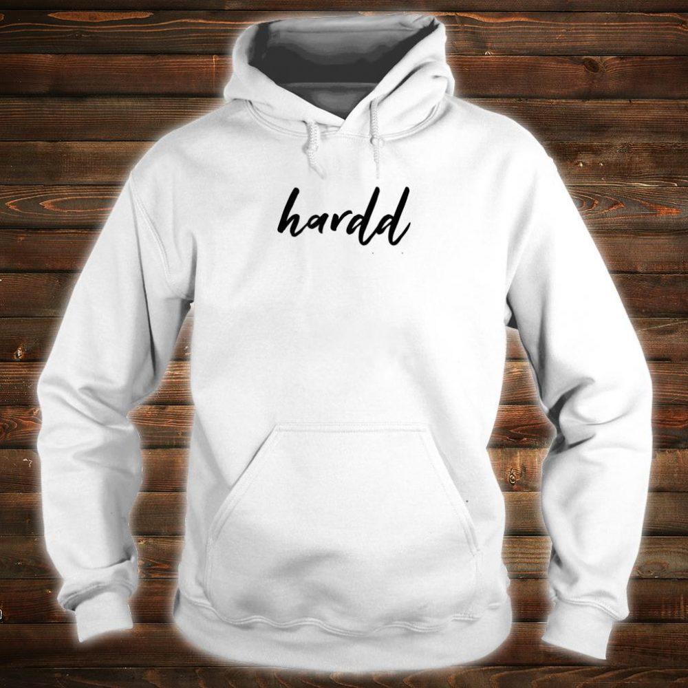 Hardd Print Shirt hoodie