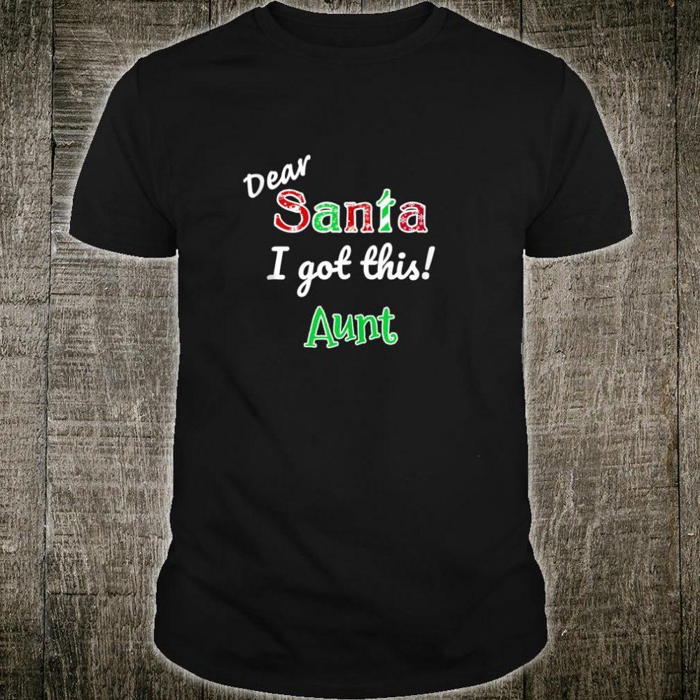 Holiday Aunt Christmas Santa Got This Shirt