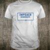 IMPEACH THE DEMOCRATS Shirt