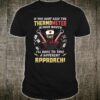 If you don't keep the thermometer in your mouth nurse Shirt