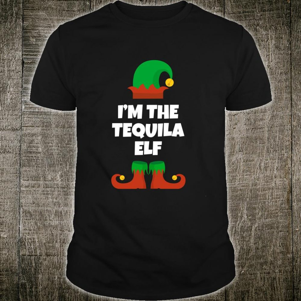 I'm The Tequila Elf Family Christmas Drinking Shirt
