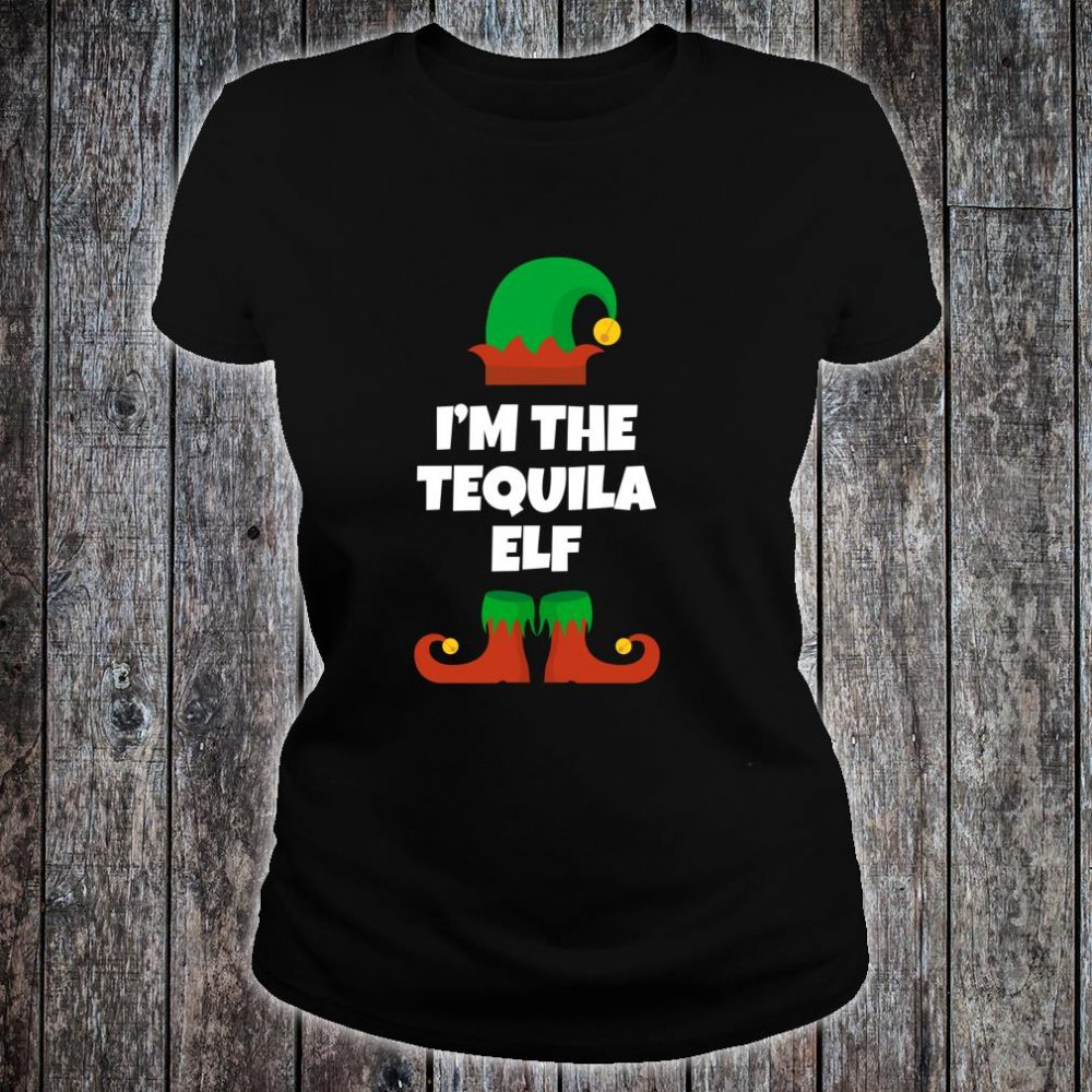 I'm The Tequila Elf Family Christmas Drinking Shirt ladies tee