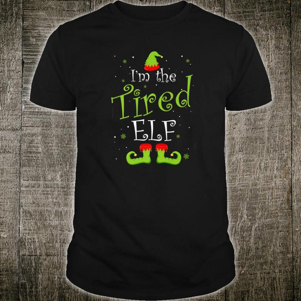 I'm The Tired Elf Christmas Group Matching Family Xmas Shirt