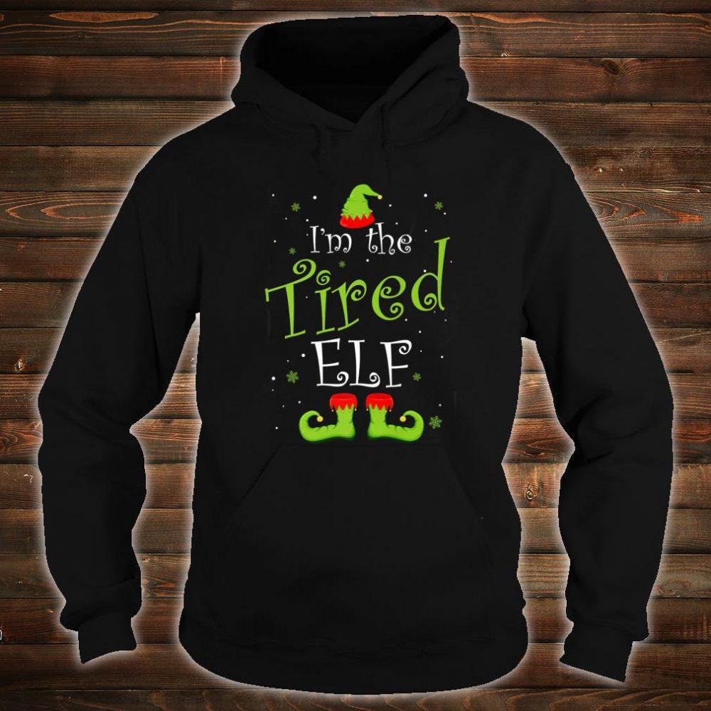 I'm The Tired Elf Christmas Group Matching Family Xmas Shirt hoodie