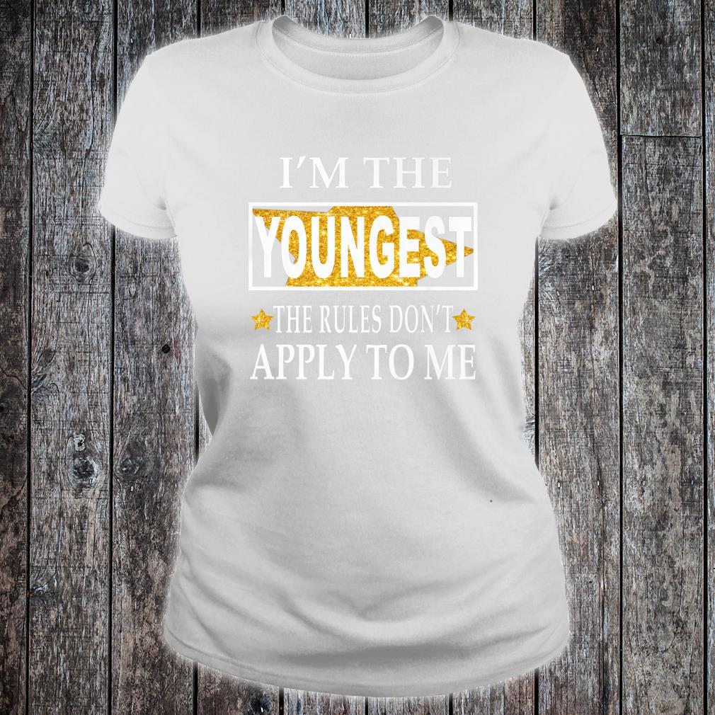 Im the youngest the rules dont apply to me Christmas Shirt ladies tee