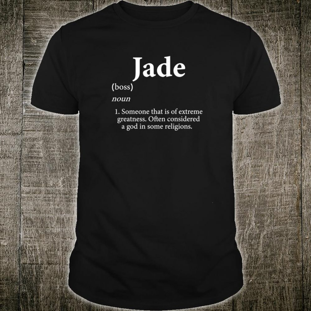Jade Definition Personalized Name For Jade Shirt