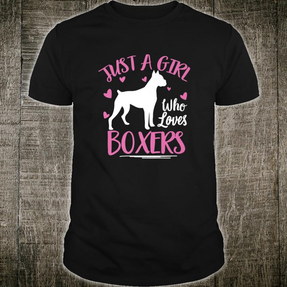 Just A Girl That Loves Boxers Boxer Dog Shirt