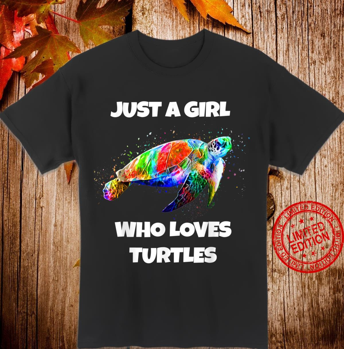 Just A Girl Who Loves Sea Turtles Cute Shirt