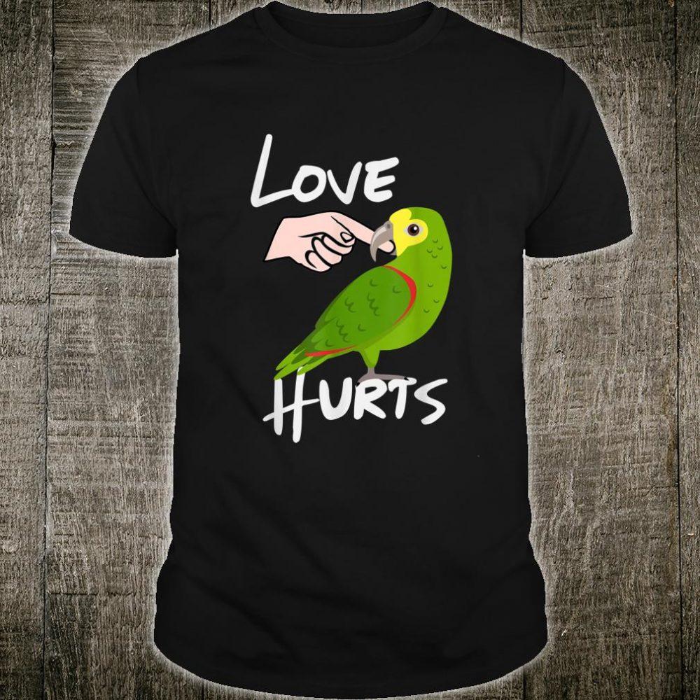 Love Hurts Yellow Head Amazon Parrot Shirt Valentine's Day Shirt