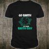 Make Earth Day Green Again Earth Day 2019 Shirt