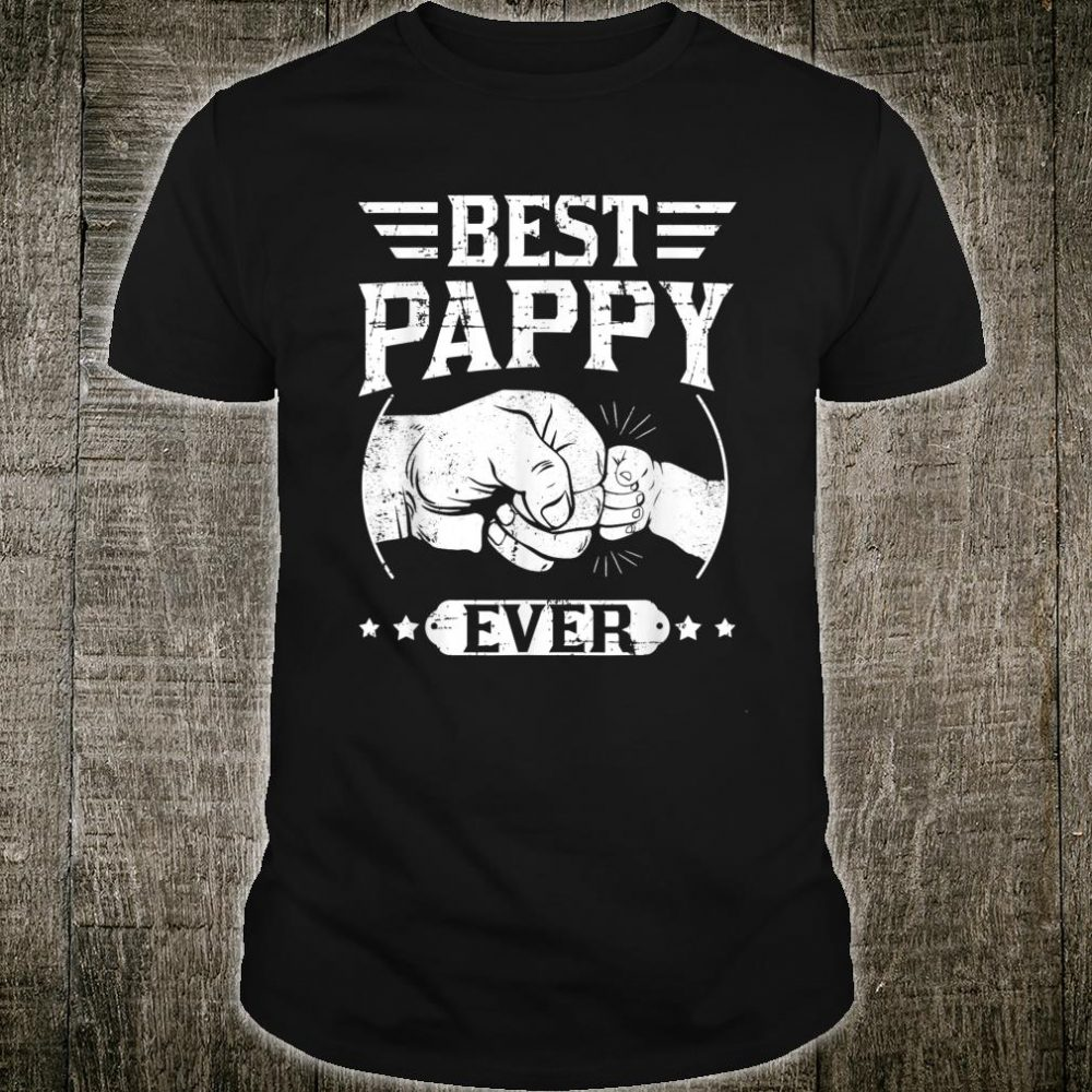 Mens Best Pappy Ever, For New Dad Papa Shirt