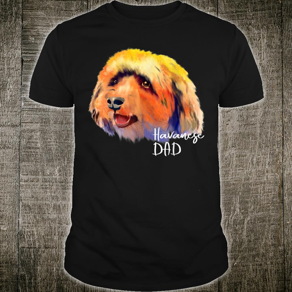 Mens Colorful Havanese Dog Dad For Puppy Father's Day Shirt
