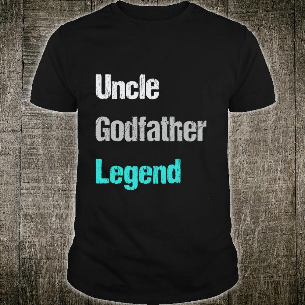 Mens Uncle Godfather Legend For A Favorite Uncle Shirt