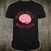 Mental Health Matters End The Stigma Awareness Psychologist Shirt