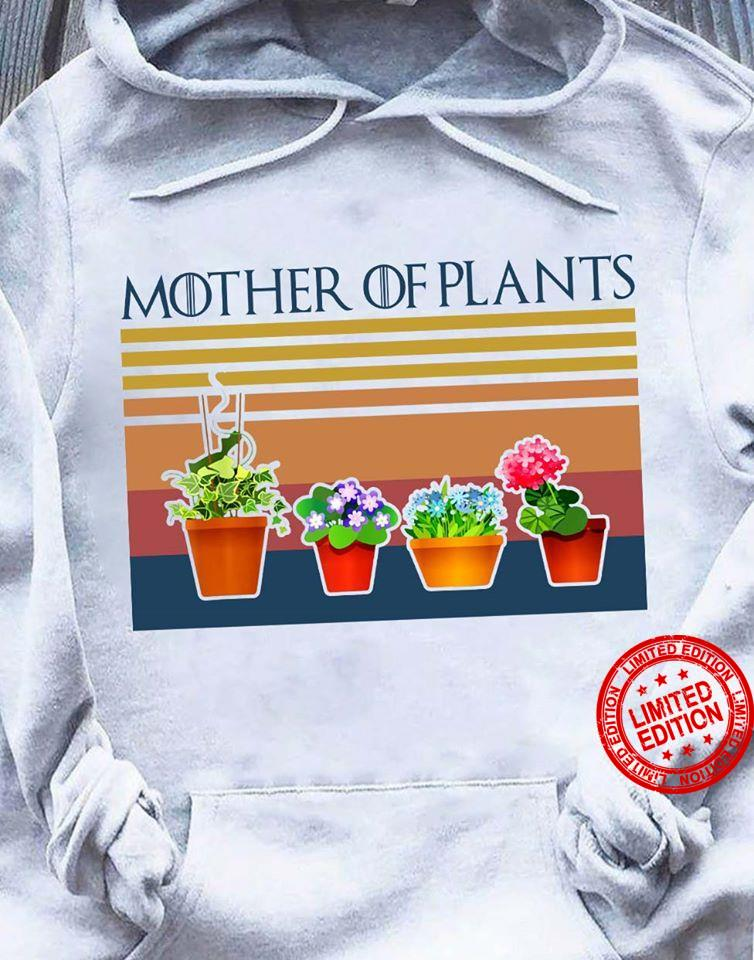 Mother Of Plants Shirt