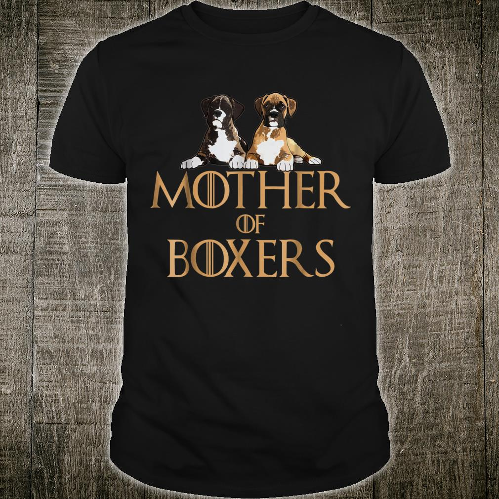 Mother of Boxers Shirt