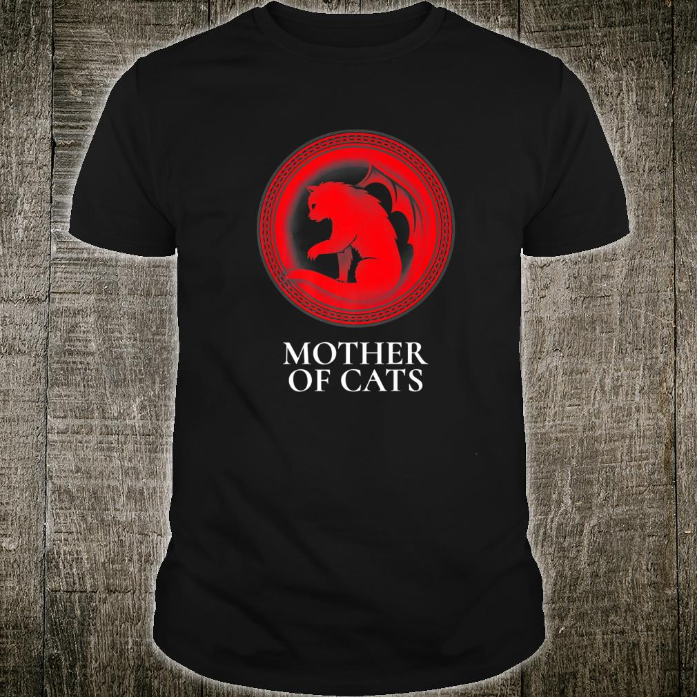 Mother of Cats for Cats Shirt